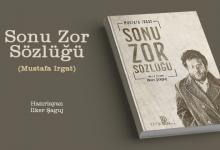 SÖZLÜK: Sonu Zor Sözlüğü (Mustafa Irgat)